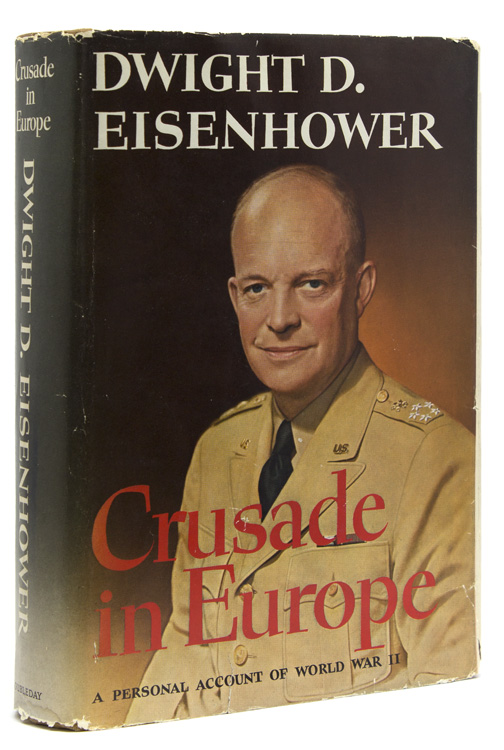 Crusade in Europe. Dwight D. Eisenhower.