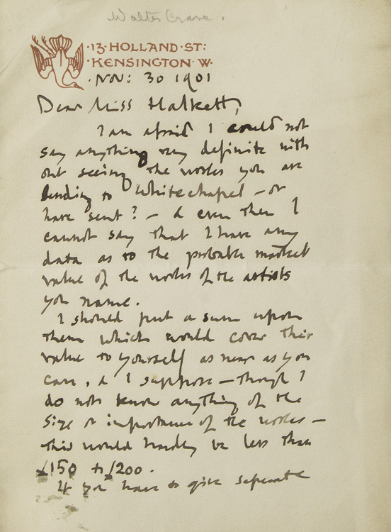 """Autograph Letter, signed (""""Walter Crane""""), to Miss Halkett regarding the valuation of some pictures sent to Whitechapel. Walter Crane."""