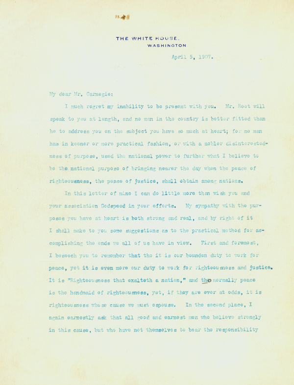 Typed Letter, signature excised, to Andrew Carnegie as President of The National Arbitration and Peace Congress. Theodore Roosevelt.