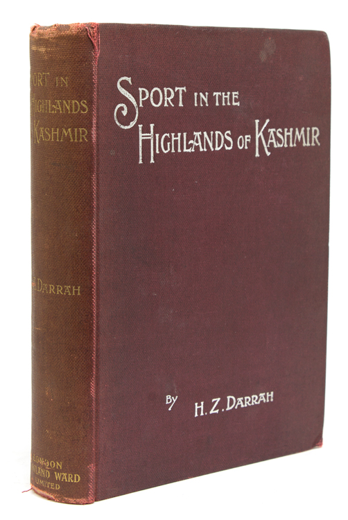 Sport in the Highlands of Kashmir. Being a narrative of eight months' trip in the Baltistan and Ladak, and a Lady's experience in the latter country; Together with hints for the guidance of sportsmen. Big game, Henry Zouch Darrah.