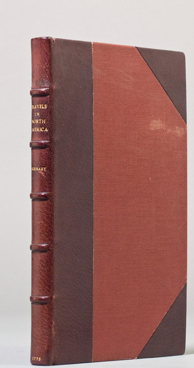Travels Through the Middle Settlements in North America, in the Years 1759 and 1760; with Observations upon the State of the Colonies. Andrew Burnaby.