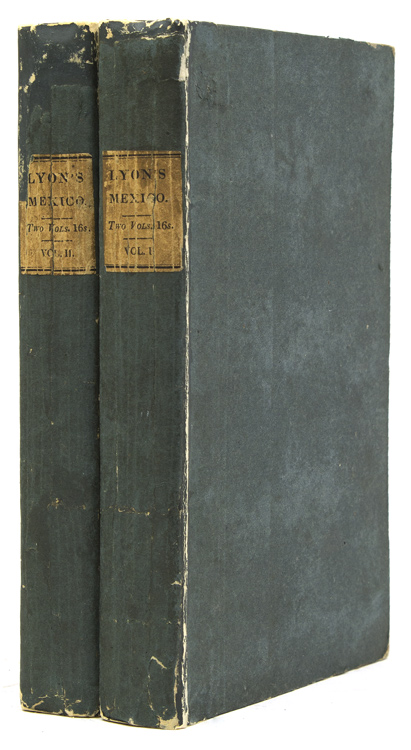 Journal of a Residence and Tour in the Republic of Mexico in the year 1826. With some Account of the Mines of that Country. Captain George Francis Lyon, R. N.. F. R. S.