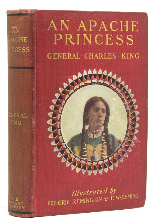 An Apache Princess, A Tale of the Indian Frontier. General Charles King.