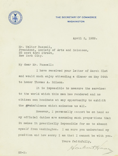 Typed Letter, signed, as Secretary of Commerce, to Walter Russell, sculptor and painter, and President of the Society of Arts and Sciences, declining an invitation to a dinner in honor of THOMAS EDISON. Herbert Hoover.