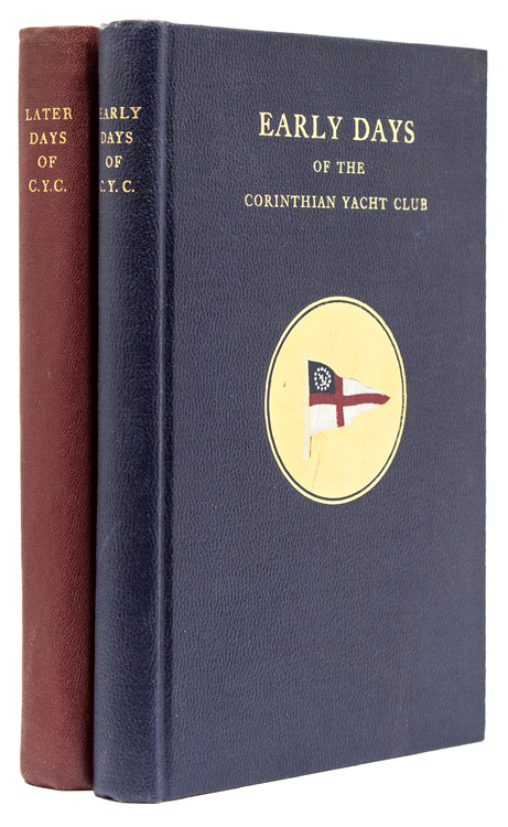 Early Days of the Corinthian Yacht Club of Philadelphia. [With:] Later Days of the Corinthian Yacht Club of Philadelphia by Thomas D. Bowes, Jr, William C. Hale, Jr, etc. L. Rodman Page, editor. Robert Barrie.