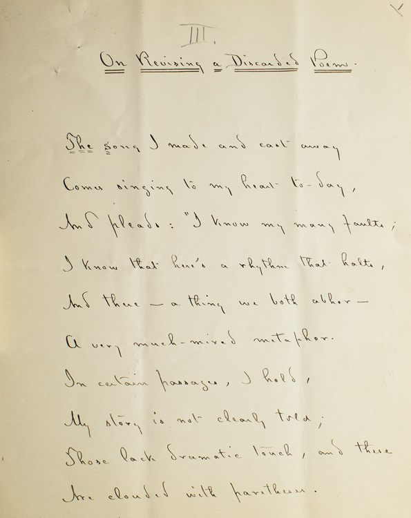 "Manuscript corrected of the poem ""On Revising a Discarded Poem"". The last 10 lines have been written out again as the published version. Signed in full, With 2 page typed transcript. Thomas Bailey Aldrich."