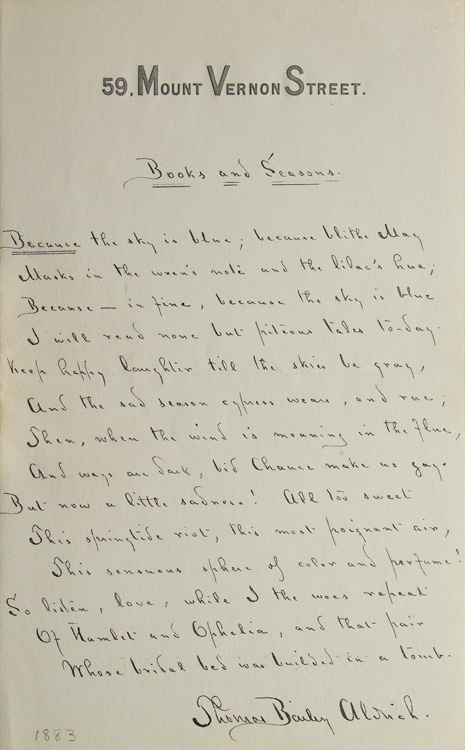 """Manuscript fair copy of """"Books and Season """" 14 lines, Signed in full. Published as """"Sonnet XX """" of XXVIII Sonnets. Thomas Bailey Aldrich."""