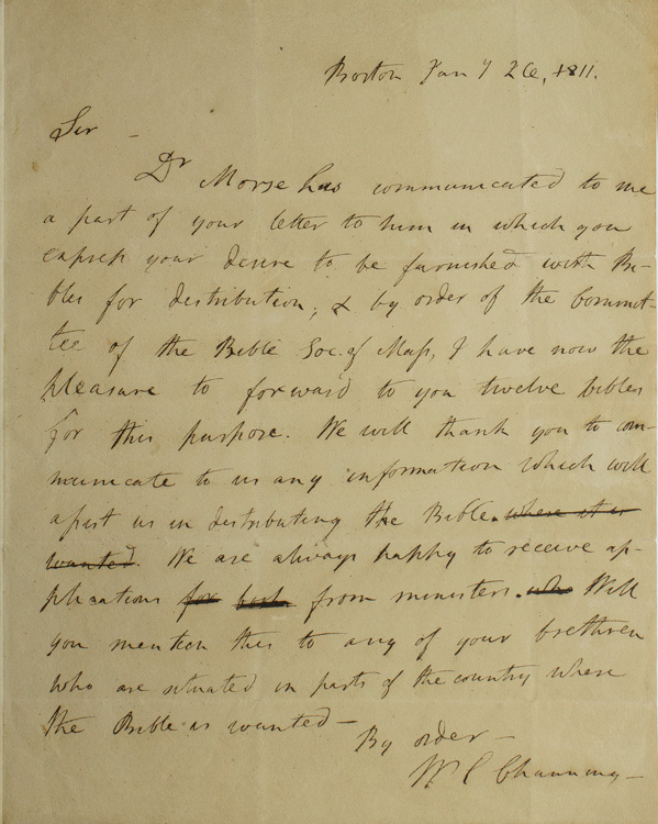"""Autograph Letter, signed (""""W.E Channing"""") to """"Mr. Greely"""" of Turner, Maine regarding his need for """"Bibles for distribution"""", from the Committee of the Bible Society of Massachusetts. William Ellery Channing."""