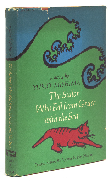 The Sailor Who Fell from Grace with the Sea. Translated from the Japanese by John Nathan. Yukio Mishima.