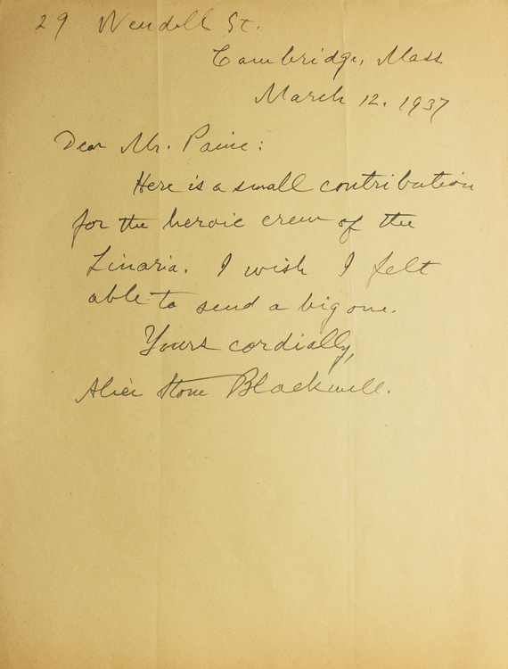 AUTOGRAPH LETTER, SIGNED, FROM ALICE STONE BLACKWELL, CONTRIBUTING MONEY TO THE CREW OF THE SHIP LINARIA, DURING THE SPANISH CIVIL WAR. Alice Stone Blackwell.