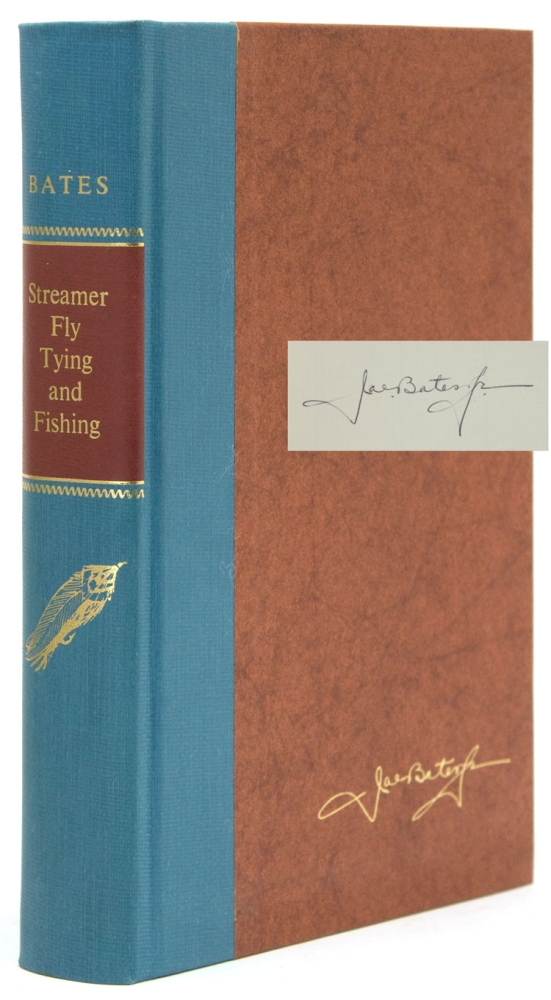 Streamer Fly Tying and Fishing. Joseph D. Bates, Jr.