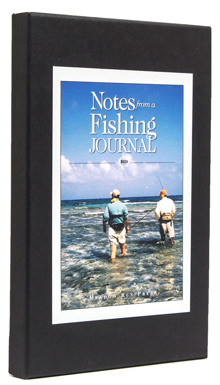 Notes from a Fishing Journal. Robert C. Doherty.