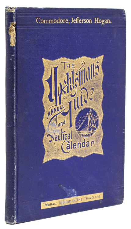 The Yachtsman's Annual Guide and Nautical Calender 1889