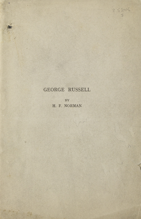 George Russell [A. E]. George Russell, H. F. Norman.