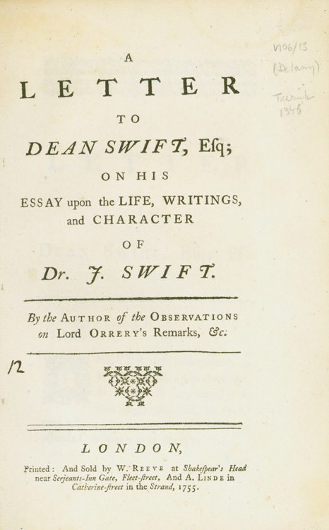 A Letter to Dean Swift, Esq; on his Essay upon the life, writings, and character of Dr. J. Swift. By the author of the Observations on Lord Orrery's remarks, &c. Patrick Delany.