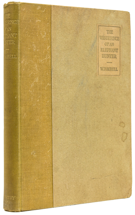 The Wanderings of an Elephant Hunter. D. M. Bell, alter.