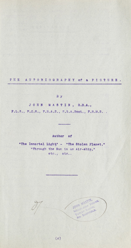 The Autobiography of a Picture. Corrected typescript of the novel. John Mastin.