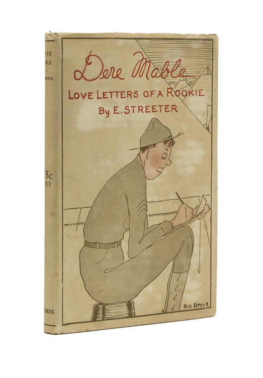 Dere Mable Love Letters of a Rookie. Edward Streeter.