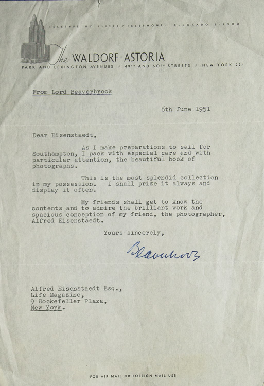 """Typed Letter, Signed (""""Beaverbrook""""), to Alfred Eisenstaedt, acknowledging a """"beautiful book of photographs"""". Lord Beaverbrook, William Maxwell Aitken."""