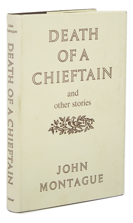 Death of a Chieftan and other stories. John Montague.