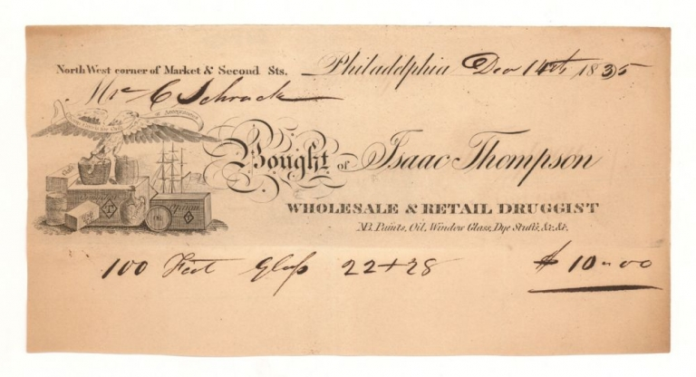 """Billhead of Isaac Thompson Wholesale & retail Druggist. Accomplished for """"100 Feet Glass 22 & 28 at $10.00."""""""