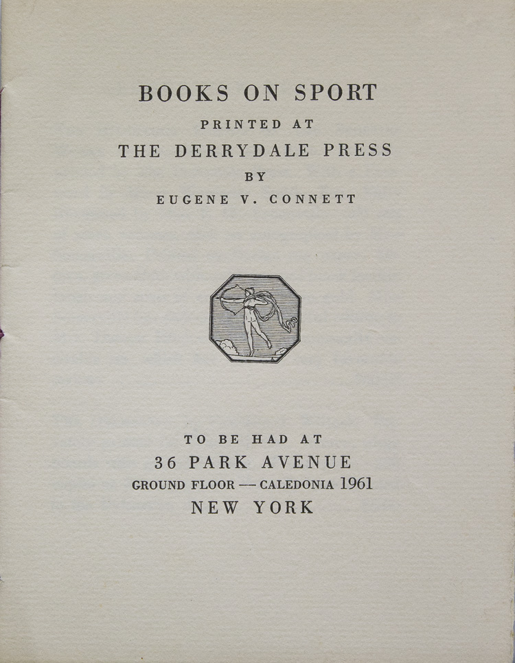 Books on Sport Printed at the Derrydale Press. Derrydale Press.