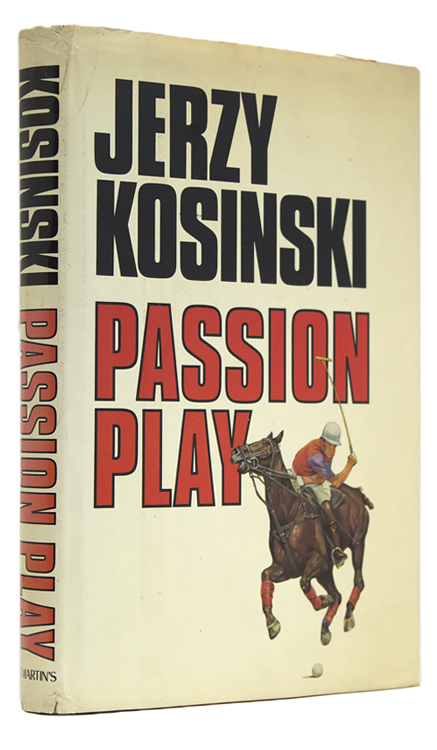 Passion Play. Jerzy Kosinski.