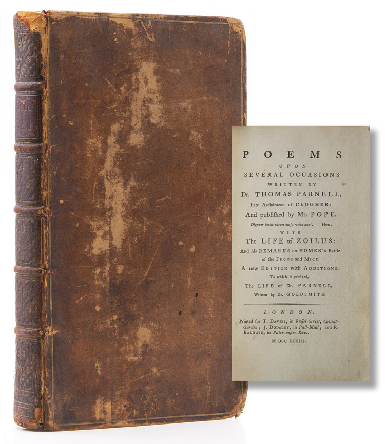 Poems upon Several Occasions…published by Mr. Pope…With the Life of Zoilus: and his Remarks on Homer's Battle of the Frogs and Mice…To which is Prefixed The Life of Dr. Parnell. Written by Mr. Goldsmith. Thomas Parnell.