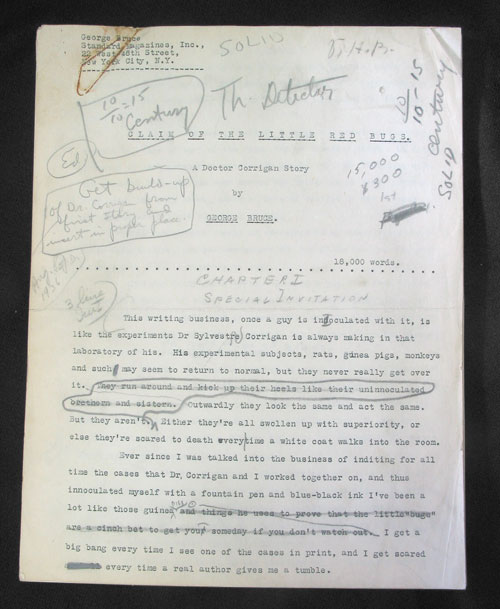 """""""Claim of the Little Red Bugs. A Doctor Corrigan Story"""": Original typescript of this detective story, heavily corrected in pencil, on 69 pages, approximately 18,000 words. From marginal pencil notations, it appears this story ran in the August 1936 issue of Popular Detective Magazine; there are other printer's instructions, in pencil. George Bruce."""