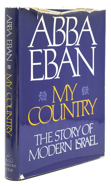 My Country. The Story of Modern Israel. Abba Eban.