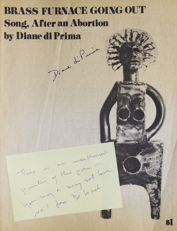 Brass Furnace Going Out. Song, After an Abortion. Diane Di Prima.
