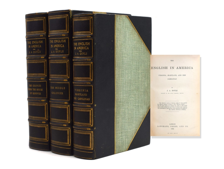 The English in America Virginia, Maryland and the Carolinas. WITH: The Colonies under the House of Hanover. WITH: The Middle Colonies. J. A. Doyle, ohn, ndrew.
