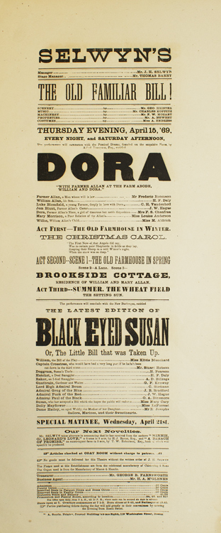 """Broadside: Selwyn's """"The Old Familiar Bill!"""" and """"Dora"""", and the latest edition of """"Black Eyed Susan, or The Little Bill that was Taken Up."""""""
