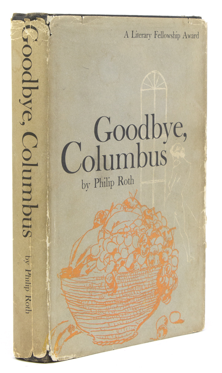 Goodbye, Columbus. And Five Short Stories. Philip Roth.