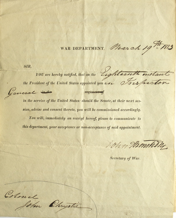 """Partially printed document signed (""""John Armstrong"""") as Secretary of War, appointing Colonel John Chrystie an Inspector General, with a draft of his reply declining the appointment. War of 1812, John Armstrong, Jr."""