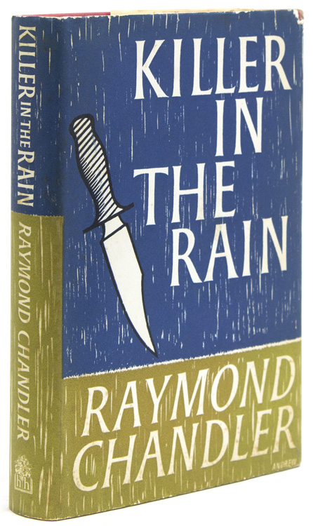 Killer in the Rain. With an introduction by Philip Durham. Raymond Chandler.