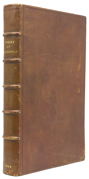 The Works of Ben Jonson, which were formerly Printed in Two Volumes, and are now Reprinted in One. To which is added a Comedy called the New Inn. Ben Jonson.