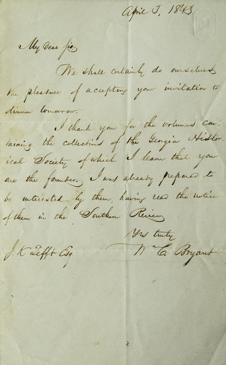 ALS. To J.K. Tefft of Savannah. Accepting a dinner the following evening and thanking him for volumes containing the collections of the Georgia Historical Society of which he was the founder. William Cullen Bryant.