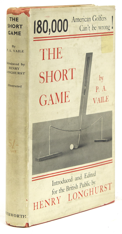The Short Game. With Introduction by Henry Longhurst. P. Vaile, embroke.