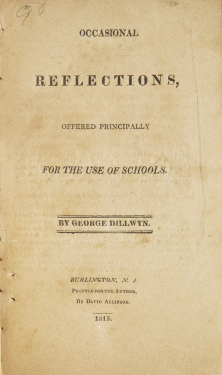 Occasional Reflections, offered Principally for the Use of Schools. Education, George Dillwyn.