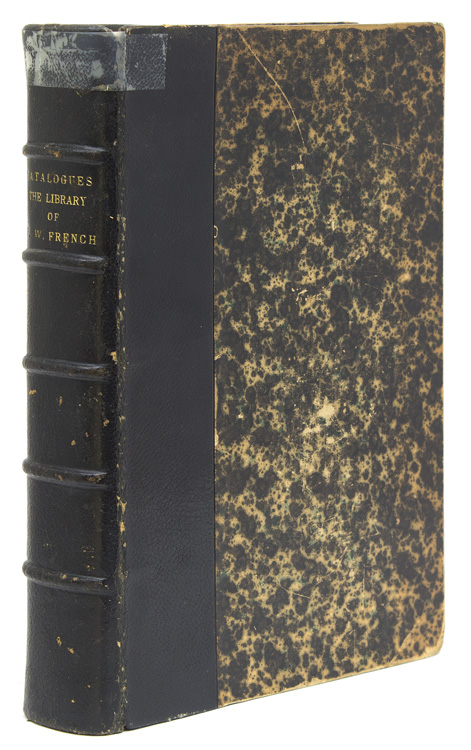 Catalogue of the Valuable Private Library of the late Frederick W. French, of Boston, member of the Grolier Club, Club of Odd Volumes, Rowfant Club, Caxton Club, etc. : magnificent collection of fine and rare books, many in sumptuous bindings by the finest binders of the world ... Cobden-Sanderson, Miss Prideaux, Roger de Coverley: to be sold by auction Tuesday, Wednesday, Thursday, April 23rd, 24th, 25th, 1901