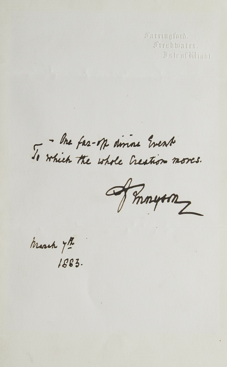 "Autograph Quotation Signed (""A Tennyson""). Alfred Tennyson."