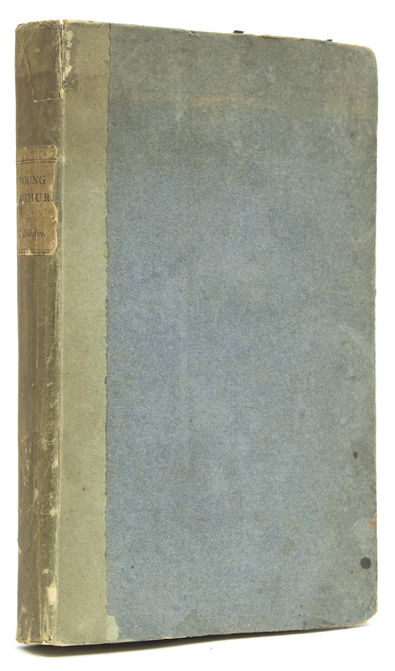 Young Arthur; or, The Child of Mystery: A Metrical Romance. C. the younger Dibdin, harles.