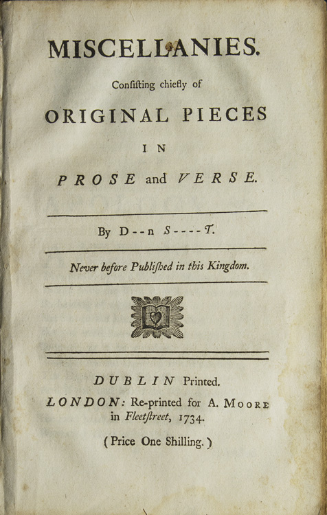 Miscellanies. Consisting Chiefly of Original Pieces in Prose and Verse. By D--n S----t. Jonathan Swift, Patrick Delany.