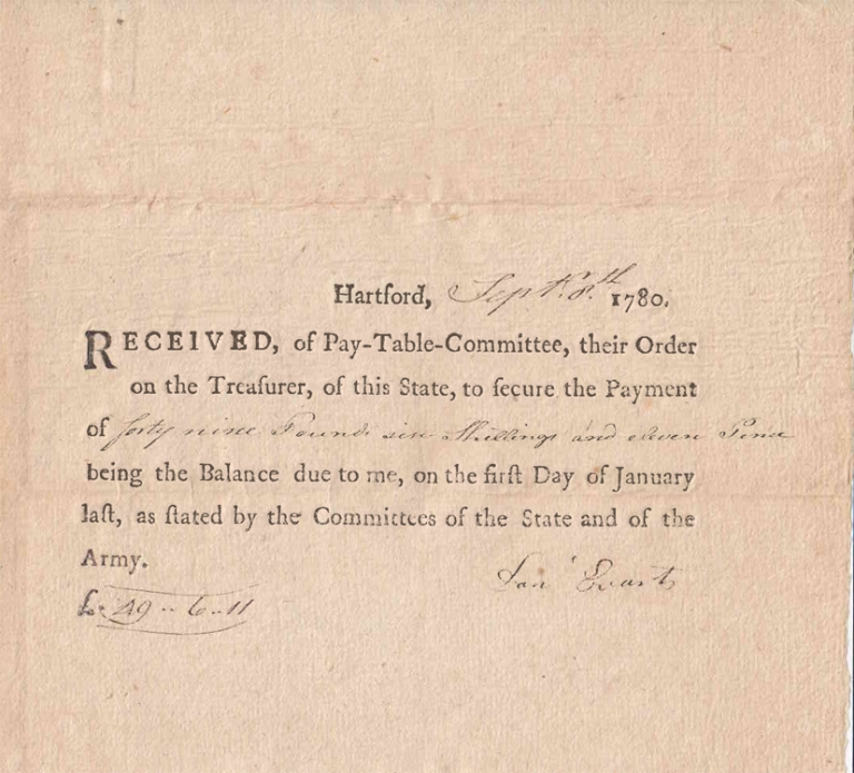 "Autograph Document Receipt, Signed ""Danl Everts"" ""being the balance due to me on the first day of January last, as stated by the Committees of the State and of the Army."" American Revolution."