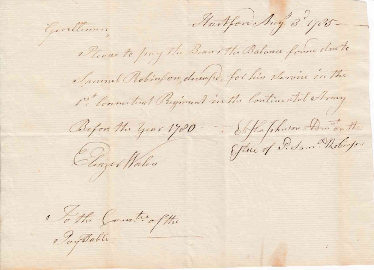 A Group of Two Manuscripts and One Document, Attesting to the Service of Samuel Robinson in the Continental Army and Orders for Payments to be Made to His Estate. American Revolution.