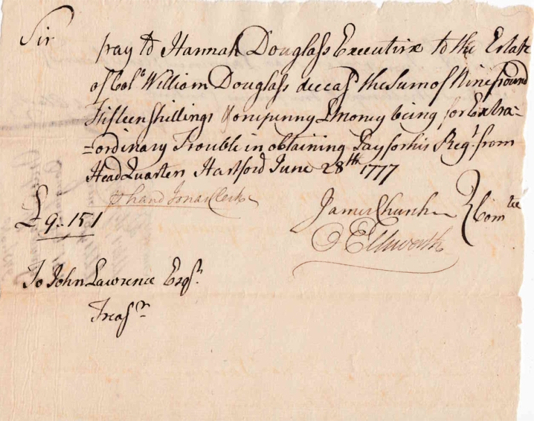 """Autograph Manuscript Order, Signed """"James Church"""" and """"O[liver] Ellsworth"""" to John Lawrence, for payment to the widow of Col. William Douglas for """"Extraordinary Trouble in obtaining Pay for his Regt."""" American Revolution."""