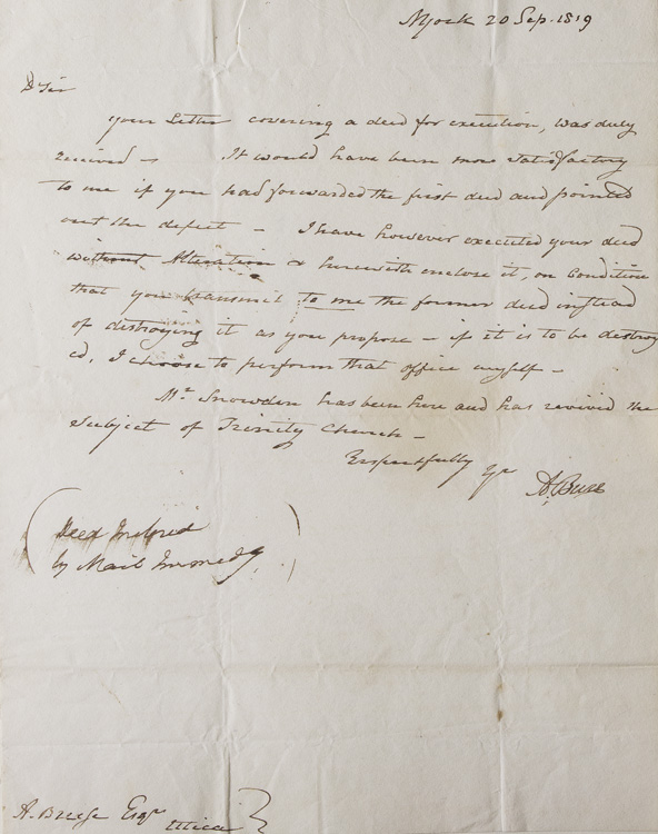 """Autograph Letter Signed (""""A Burr""""), to Arthur Breese of Utica, New York, replying to a request to execute a deed. Aaron Burr."""