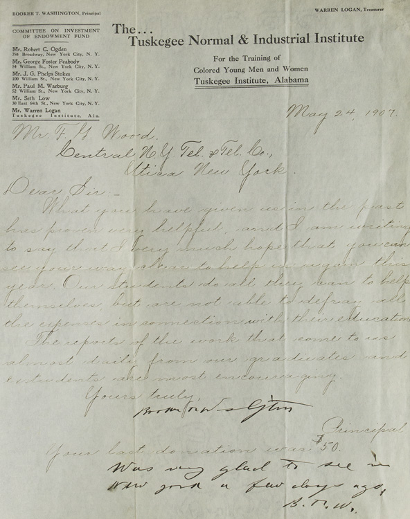 "Letter Signed (""Booker Washington""), to Mr. F.G. Wood of Central N.Y. Tel. & Tel. Co, Utica, asking for a donation of $50.00 as last year. Booker T. Washington."