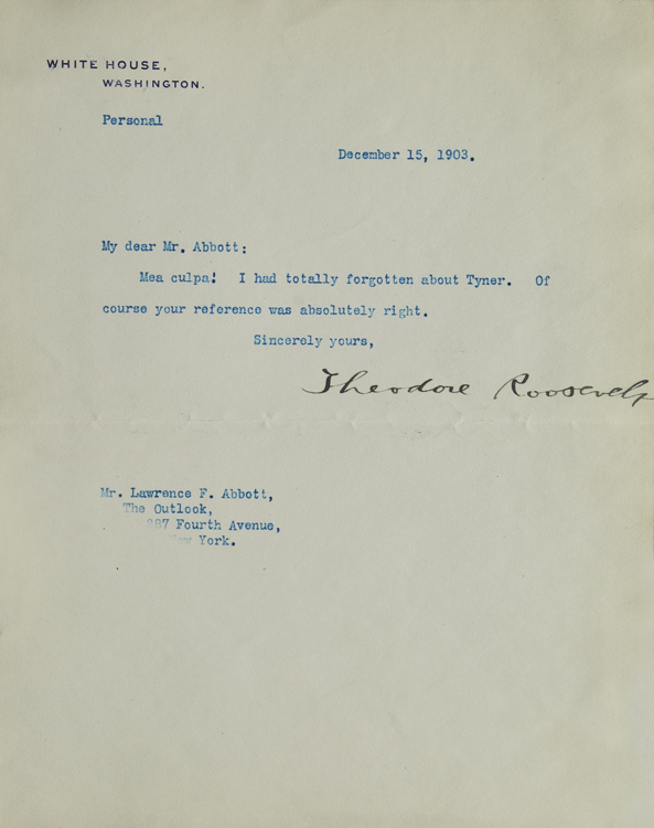 """Typed Letter Signed (""""Theodore Roosevelt"""") as President, to Lawrence F. Abbott of The Outlook. Theodore Roosevelt."""